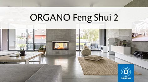 ORGANO Feng Shui 2